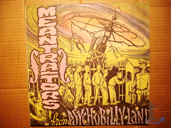 Пластинка  Meantraitors - From Psychobilly Land